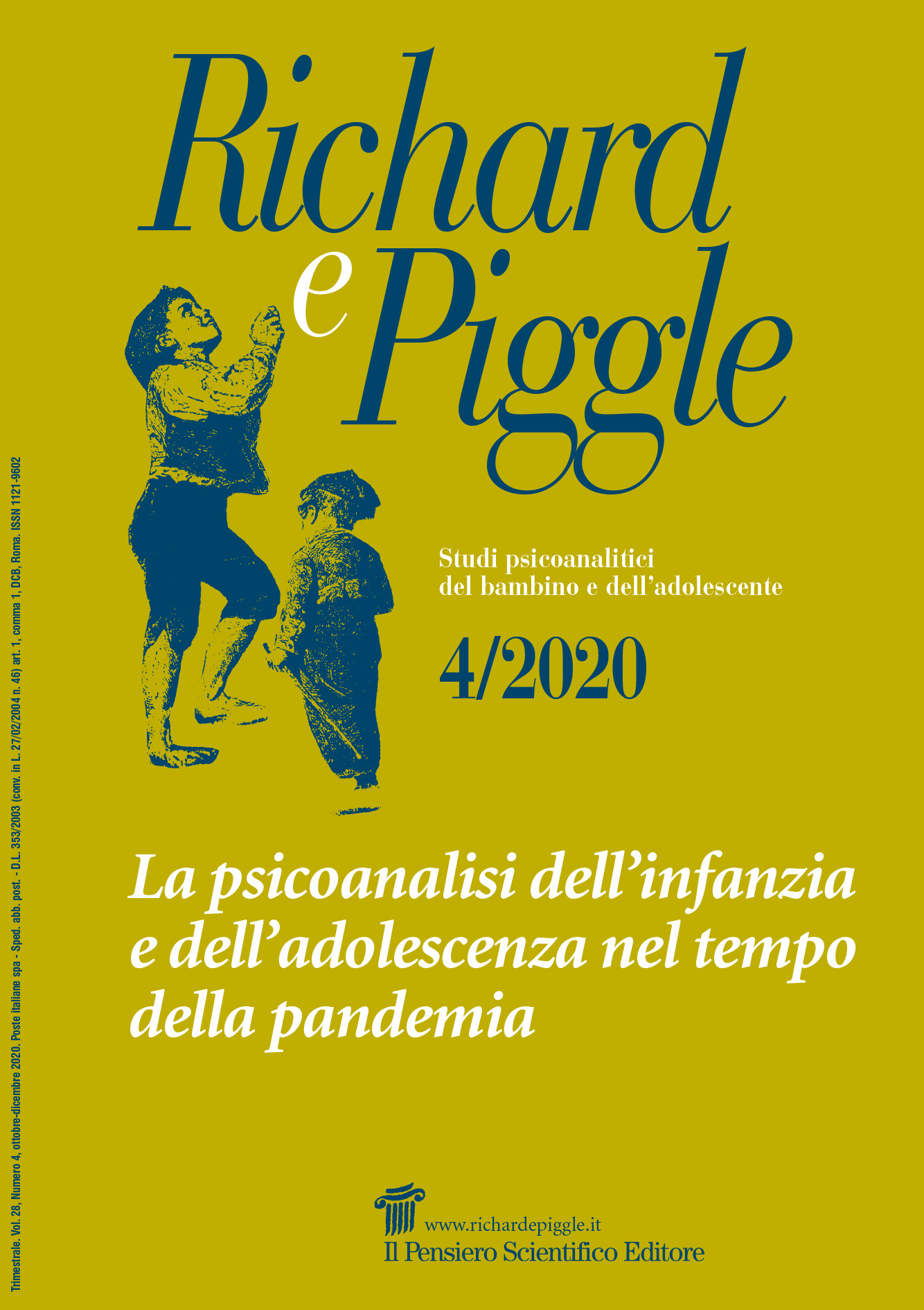 2020 Vol. 28 N. 4 Ottobre-DicembreLa psicoanalisi dell'infanzia e dell'adolescenza nel tempo  della pandemia